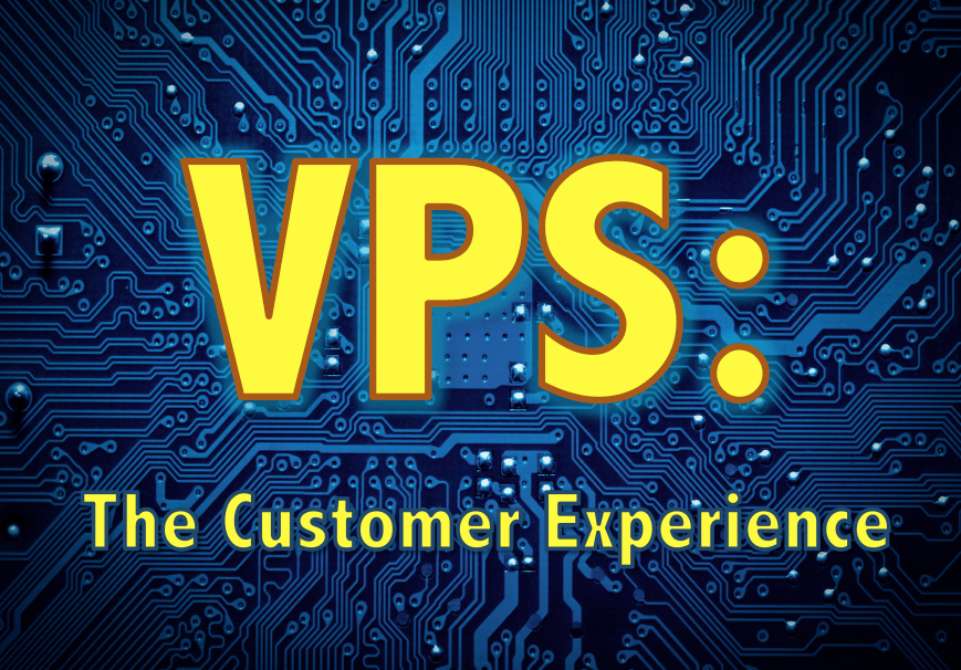 how a vps can enhance customer experience