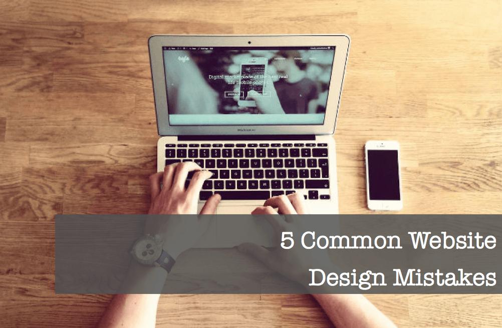 5 common website design mistakes