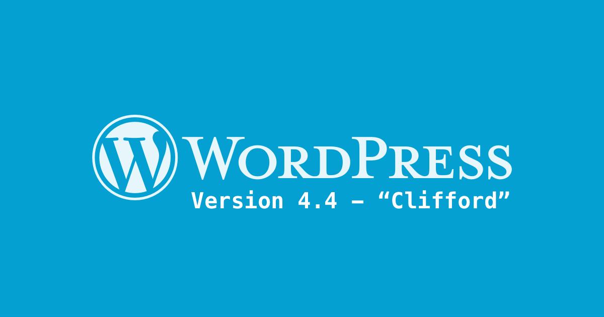 wordpress 4.4: what's new
