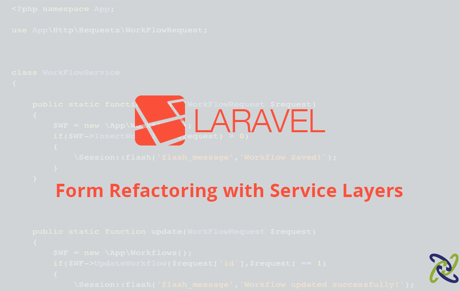 Laravel Form Refactoring with Service layers