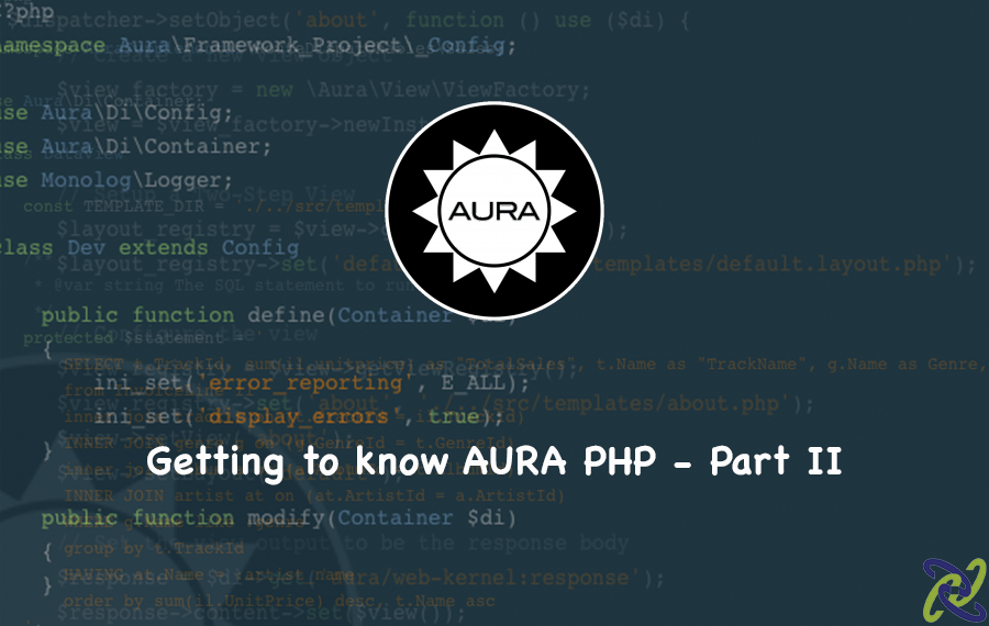 Getting to Know Aura PHP - Part II