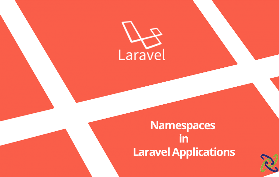 Namespaces in Laravel Applications • Conetix