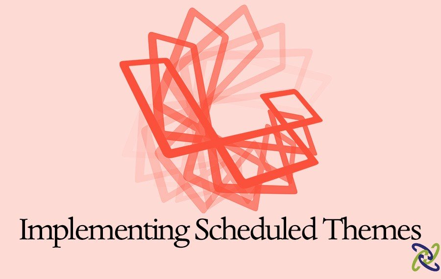 Laravel 5 Implementing Scheduled Themes